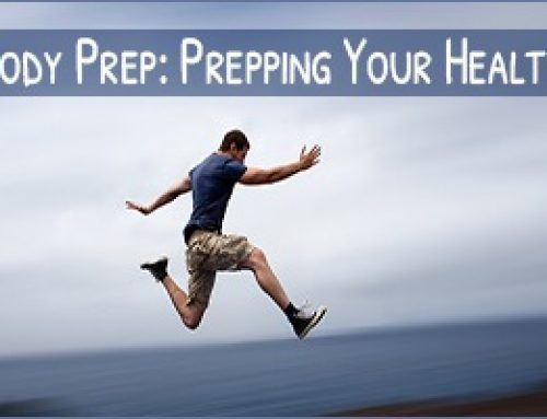 Prep Your Body – Be Ready For a SHTF Situation