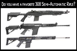 .308 Semi-Auto Rifles