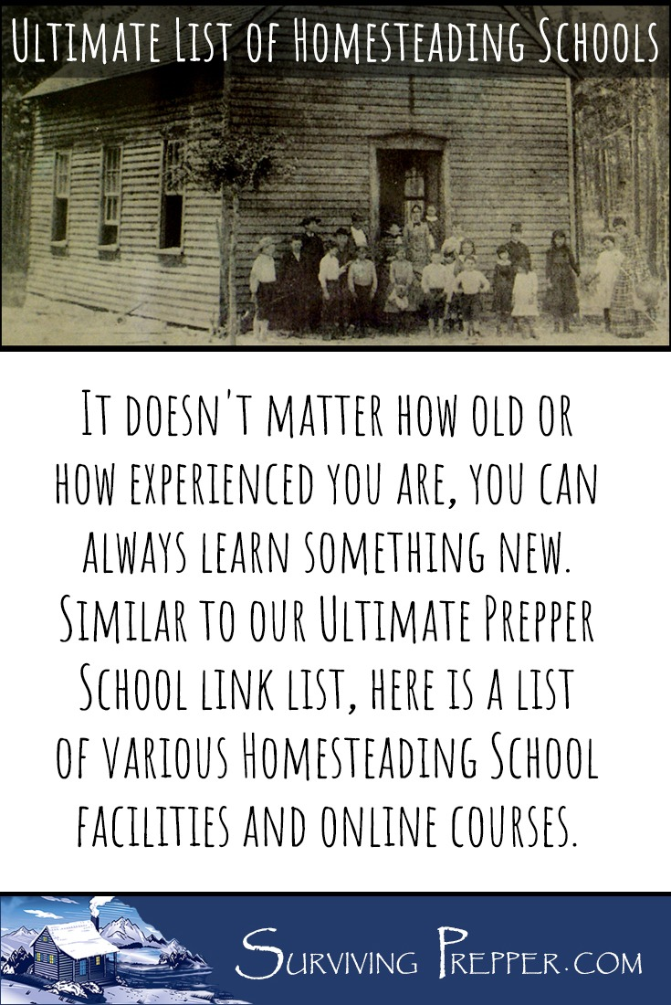 The ambitious prepper should be learning and honing new skills continually. Here's a huge list of Homesteading Schools from around the world you can learn from.