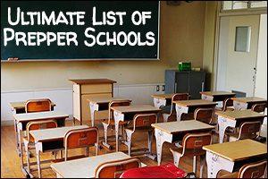 Ultimate List of Prepper Schools