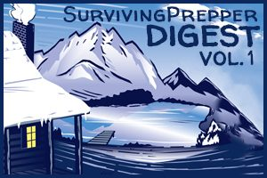 Surviving Prepper Digest