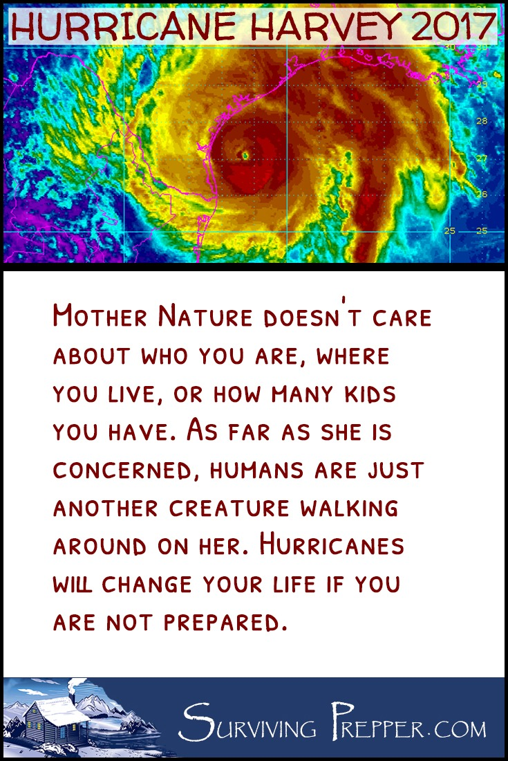 Mother Nature doesn't care about who you are, where you live or how many kids you have. Hurricanes will change your life if you are not prepared.