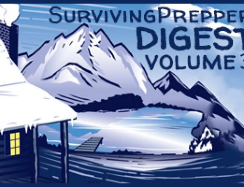 Surviving Prepper's Digest Volume 3