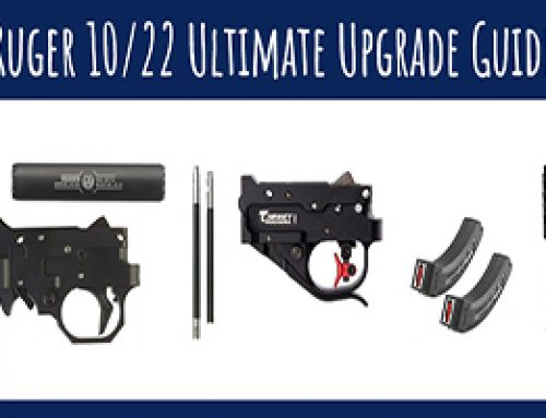 Ruger 10/22 – Ultimate Upgrade Guide